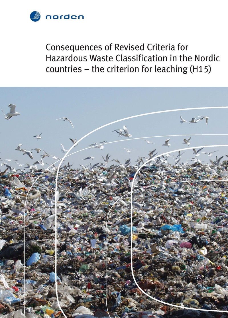 Consequences of Revised Criteria for Hazardous Waste