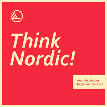 Think Nordic - podcast series about Nordic Solutions