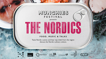 Munchies Festival presents The Nordics - Food, Music & Talks